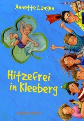 Hitzefrei in Kleeberg