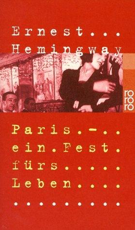 Paris - ein Fest fürs Leben