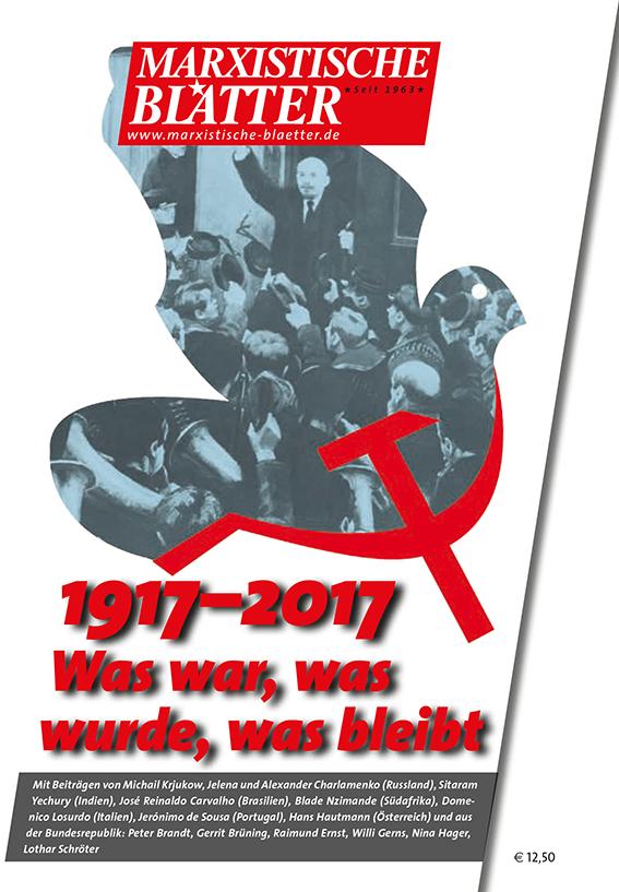 1917-2017: Was war, was wurde, was bleibt