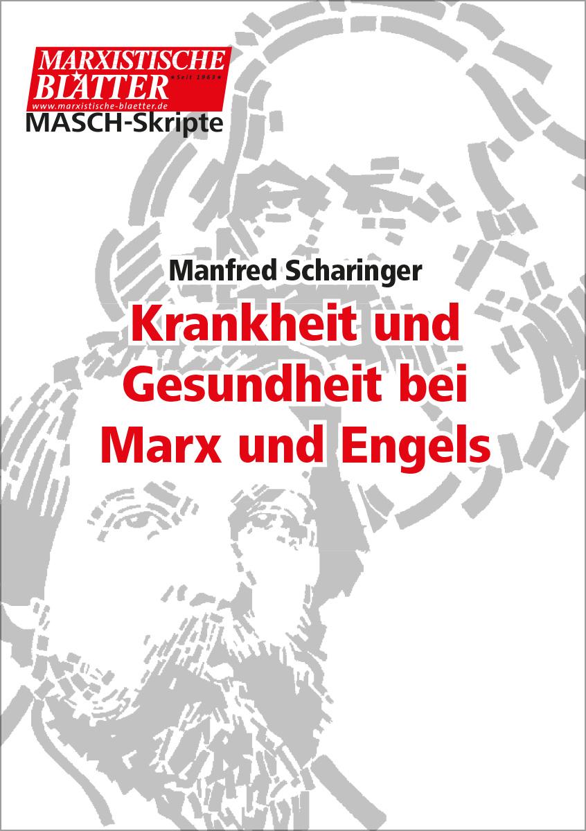 Krankheit und Gesundheit bei Marx und Engels