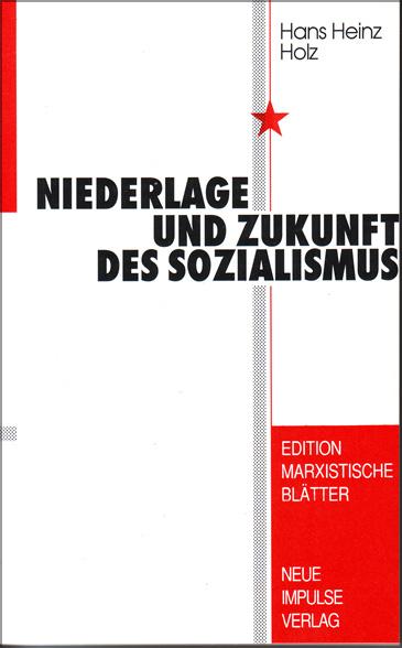 Niederlage und Zukunft des Sozialismus