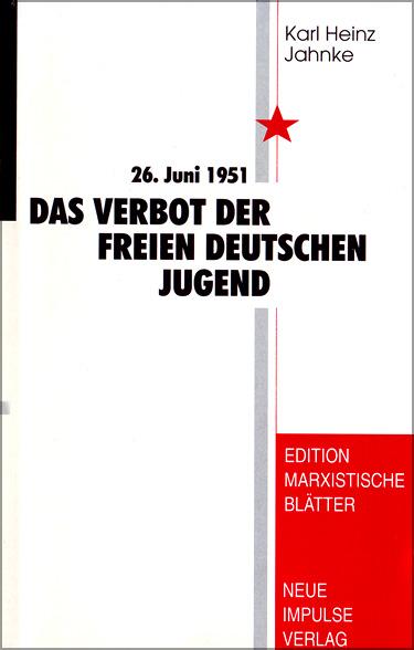 Das Verbot der Freien Deutschen Jugend