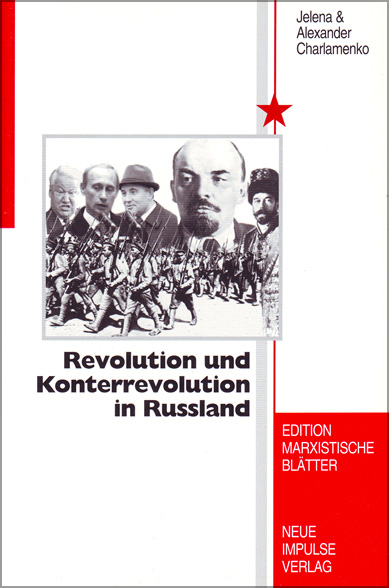 Revolution und Konterrevolution in Russland