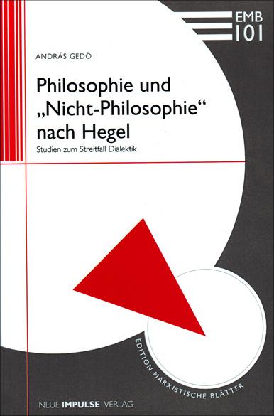 """Philosophie und """"Nicht-Philosophie"""" nach Hegel"""