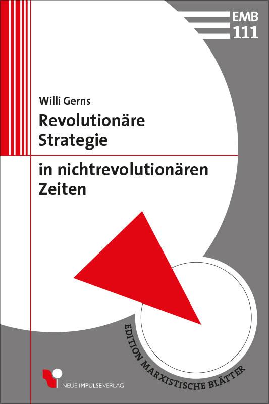 Revolutionäre Strategie in nichtrevolutionären Zeiten